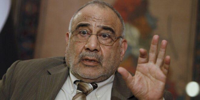 عادل عبد المهدي : العراق يعمل على نزع فتيل الازمة بين طهران وواشنطن