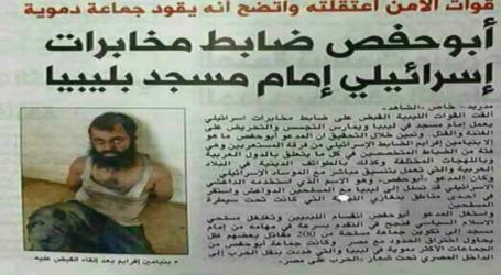 ابو حفص عميل للموساد الاسرائيلي يقع في قبضة السلطات الليبية بينما كان يعمل امام مسجد وهابي في بنغازي